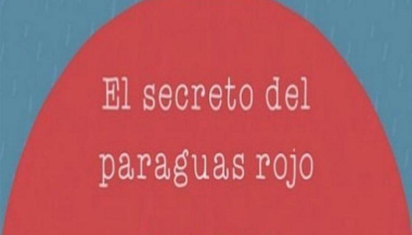 """PRESENTACIÓN DEL LIBRO INFANTIL """"EL SECRETO DEL PARAGÜAS ROJO"""""""